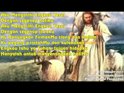 AKU MENGASIHI ENGKAU YESUS- LAGU PANTEKOSTA LAMA
