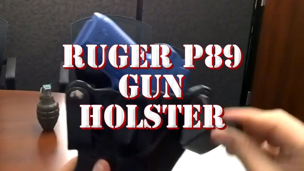 Best Holsters For Ruger P89 [Complete Guide + Top Choices]