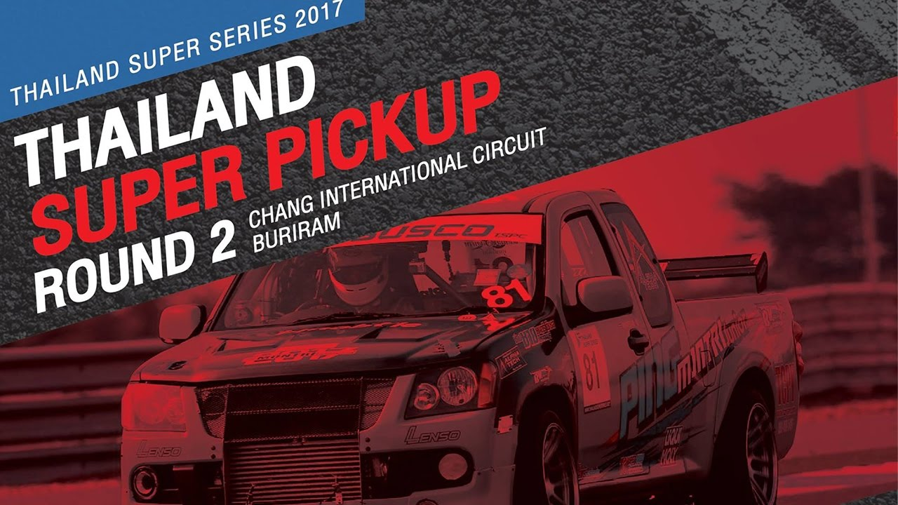 TH Super Pickup Rd.2 | Chang International Circuit , Buriram