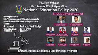 Two Day Webinar on National Education Policy-2020 organised by CPDUMT, MANUU. || Day-2