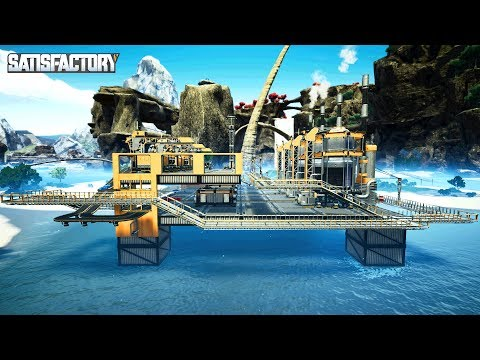 BUILDING AN OFFSHORE OIL RIG AND REFINING PLASTIC, FUEL & RUBBER IN SATISFACTORY - Satisfactory