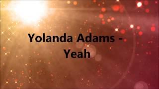 Yolanda Adams - Yeah