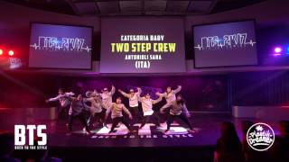 BTS 2K17 - CHOREOGRAPHIC 2°Place (Baby) \\ Two Step Crew (Italy)