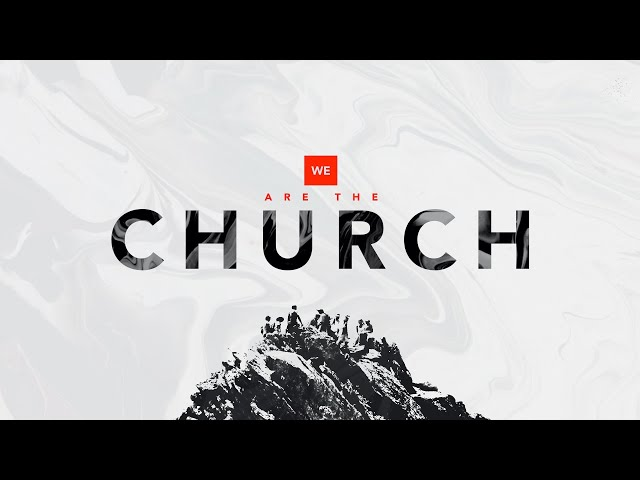 We Are The Church - Excellence Is Our Standard