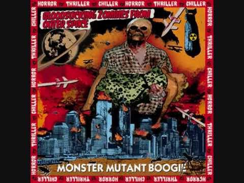Bloodsucking Zombies from Outer Space - Monster Mutant Boogie (Full Album)
