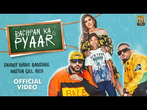 Bachpan Ka Pyaar (Official Video) Badshah, Sahdev Dirdo, Aastha Gill, Rico