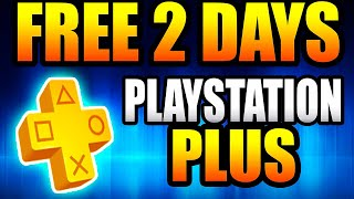 PS4 - How To Get Playstation Plus FREE For 2 Days *Playstation Plus 2018*