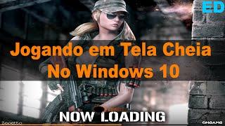 Point Blank com TELA CHEIA no Windows 10 (TELA PRETA RESOLVIDO) - 2016