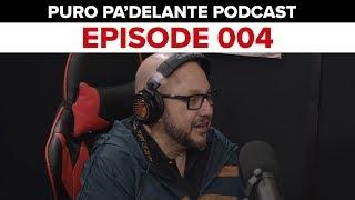 Entrevista con Pepe Garza - Puro Pa'DELante Podcast 004 - DEL Records 2018