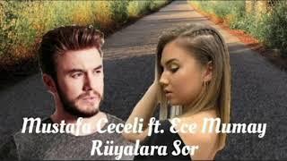 Ruyalara Sor - Mustafa Ceceli ft Ece Mumay   Cover  Resimi