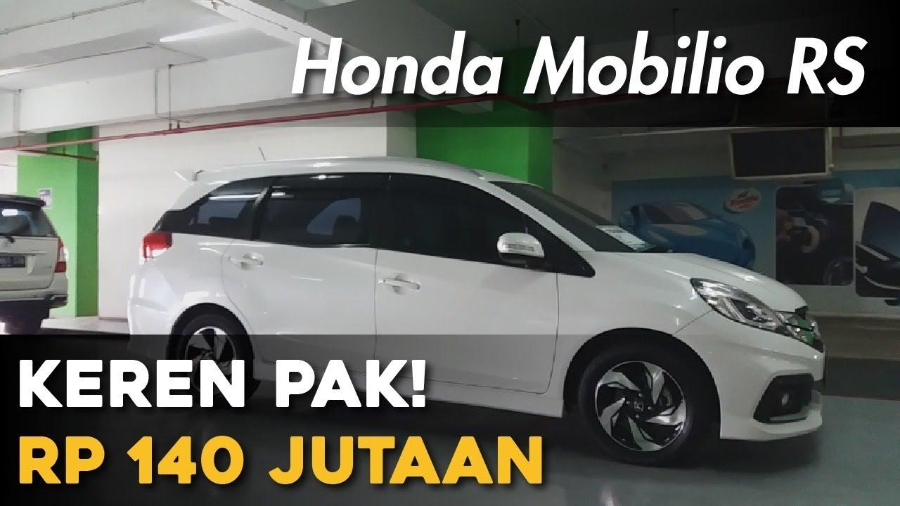 Honda Mobilio Rs Keren Rp 140 Jutaan Youtube