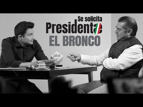 Entrevista de Trabajo - EL BRONCO ♛ #SeSolicitaPresidente
