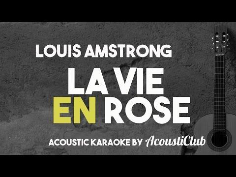 Louis Amstrong - La Vie En Rose (Acoustic Guitar Karaoke Version)