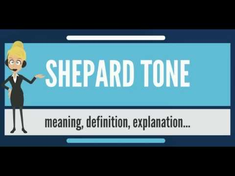What is SHEPARD TONE? What does SHEPARD TONE mean? SHEPARD ...  What is SHEPARD...