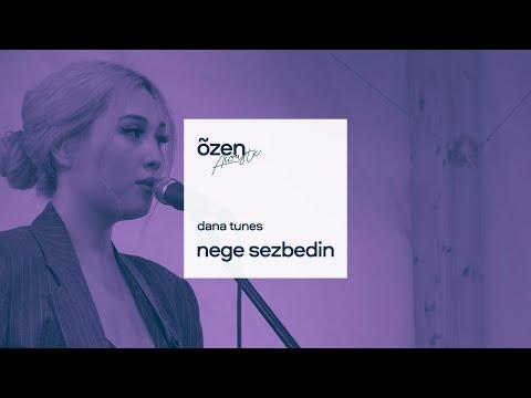 Dana Tunes - Nege Sezbedin   Acoustic