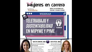 """Webinar: """"Teletrabajo y Sustentabilidad en MiPyme y Pyme"""" con Naylyn Zannino y Edith Pecci"""