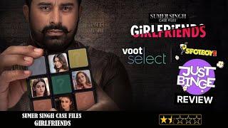 Sumer Singh Case Files: Girlfriends REVIEW | Rannvijay Singha | Just Binge Reviews | SpotboyE
