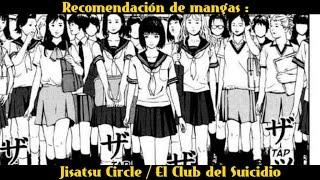 Recomendación de mangas: Jisatsu Circle / El Club Del Suicidio
