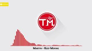 Martyn - Keep Moving