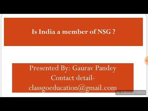 Is India a Nuclear Supplier Group (NSG) Member ?