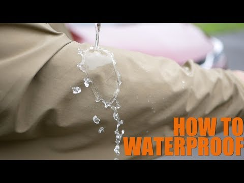 How To Easily Waterproof Your Stuff