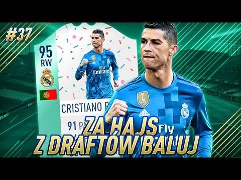 TESTUJEMY *NOWEGO* CR7 W WERSJI URODZINOWEJ!! - FIFA 18 ZA HAJS Z DRAFTÓW BALUJ [#37]