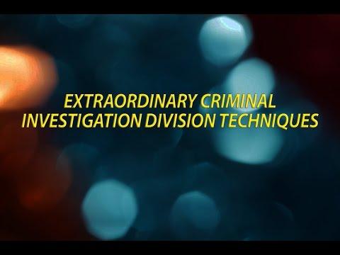Extraordinary Criminal Investigation Division Techniques
