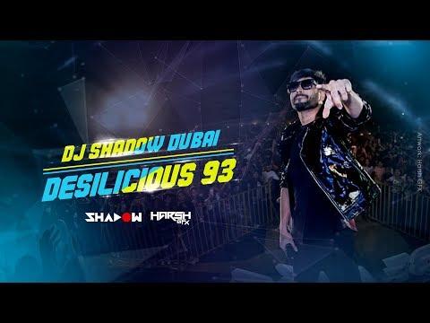 DJ Shadow Dubai | Desilicious 93 | Audio Jukebox | Latest Bollywood Hits