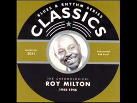 Rainy Day Confession Blues : Roy Milton & His Solid Senders