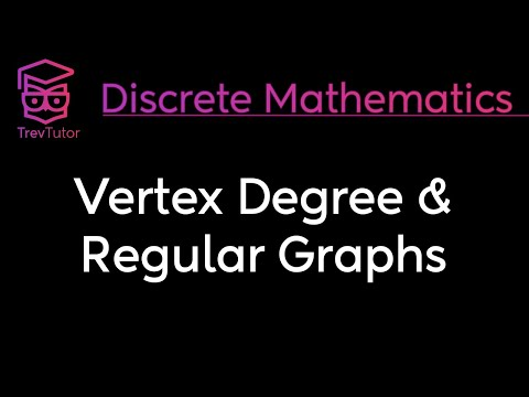 [Discrete Math 2] Vertex Degree and Regular Graphs