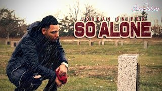 Jordan Snipes - So Alone (2020 Music Video)