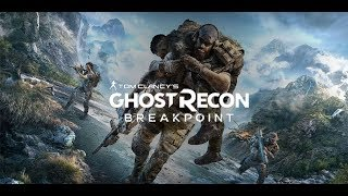 Tom Clancy's Ghost Recon Breakpoint Live #3