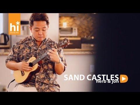 Herb Ohta Jr. & Jon Yamasato - Sand Castles (HiSessions Acoustic Live!)
