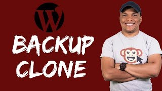 How to Backup and Clone a WordPress Website - 2018