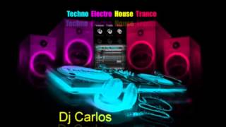 Electro Dance hOUSE Dj Carlos