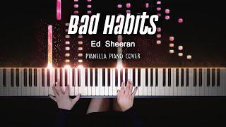Ed Sheeran - Bad Habits | Piano Cover by Pianella Piano