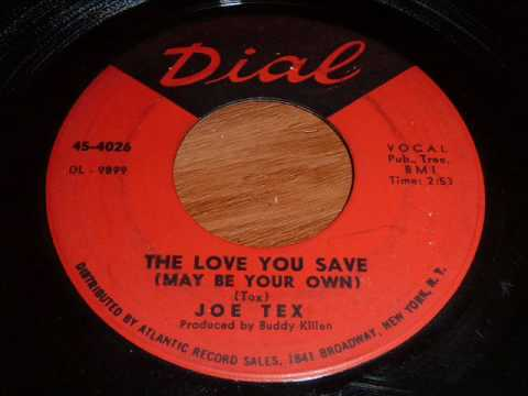 """Joe Tex """"The Love You Save (May Be Your Own)"""" 45rpm"""