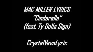 Mac Miller   Cinderella feat  Ty Dolla $ign Lyric By Crystal VevoLyirc