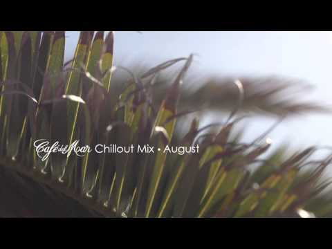 Café del Mar Chillout Mix August 2014