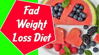 Fad weight loss diet - healthy foods ...