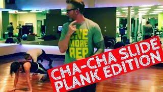 Cha Cha Slide Plank (ORIGINAL)