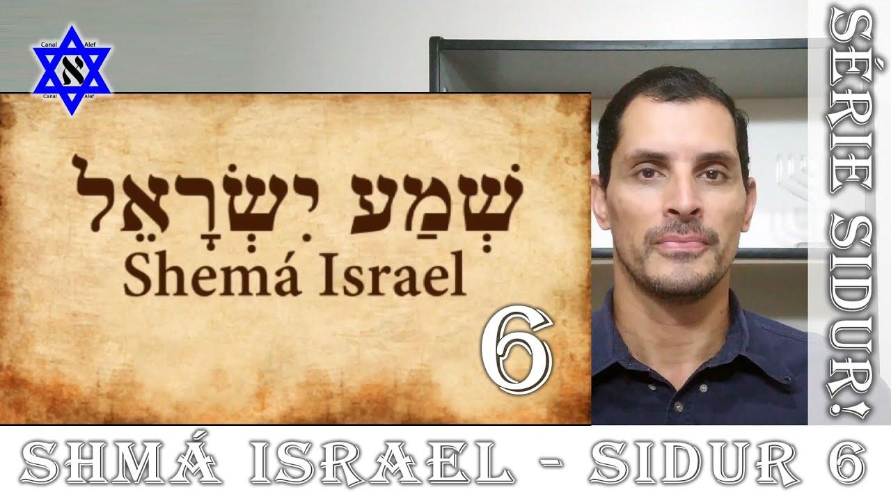 SIDUR Parte 6 - Shmá Israel - Canal Alef #Sidur #Rezas #Bençãos