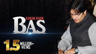 Karan Khan - Bas (Official) - Badraga