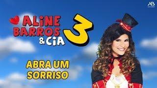 DVD Aline Barros & Cia 3 - Abra um Sorriso