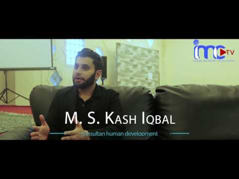 "IMCTV- ""HOW TO BE GREAT STUDENT?"" WITH M  S  KASH IQBAL CONSULTANT DEVELOPMENT"
