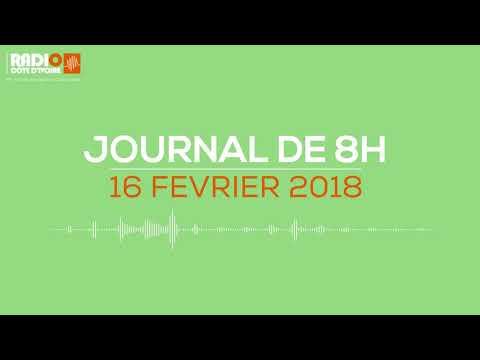 Le journal de 8h du 16 février 2018 - Radio Côte d'Ivoire