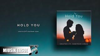 Onetox - Hold You (ft. Shefram Crew)