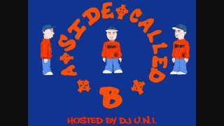 B-Side - A SIDE CALLED B - 01 DJ U.N.I.