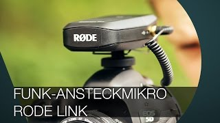 Funk-Ansteckmikrofon I Rode Link Filmmaker Kit I REVIEW