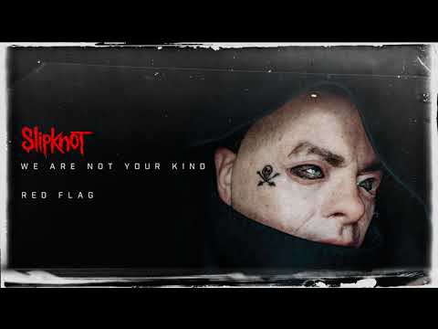 Slipknot - Red Flag (Audio)